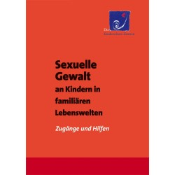 Sexuelle Gewalt an Kindern...